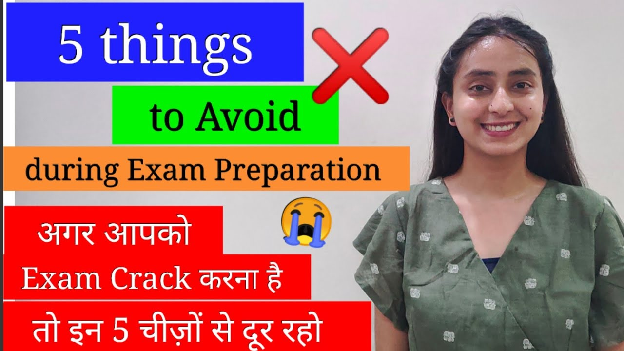 Things 'NOT TO DO' during Exam Preparation | Exam Tips