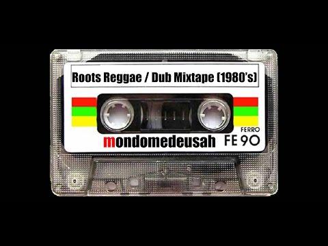 mondomedeusah musique :  Roots Reggae / Dub Mixtape (1980's)