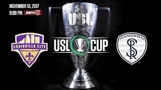 2017 #USLCup - Louisville City FC vs Swope Park Rangers 11/13/17