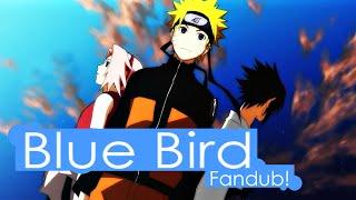 Blue bird - fandub español latino - Saki (Naruto shippuden OP 3)