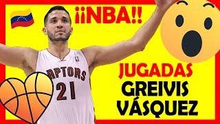 🔥 GREIVIS VASQUEZ en la NBA 🏀 TOP Highlights 2018 ✅ Venezuela Baloncesto   Toronto Raptors