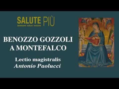 ANTONIO PAOLUCCI - BENOZZO GOZZOLI A MONTEFALCO
