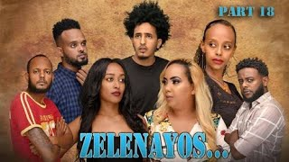 NEW ERITREAN SERIES MOVIE 2020 - ZELENAYOS -SIRAK MICHAEL PART 18/20 - ዘለናዮስ  ብሲራክ ሚኪኤል 18/20 ክፋል...