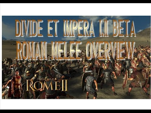 DIVIDE ET IMPERA 1.2 (beta) | ROMAN MELEE INFANTRY | OVERVIEW AND  STAT CHANGES