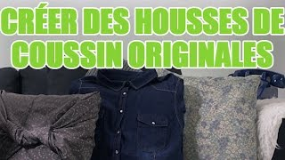 Repeat youtube video Réaliser 3 styles de housses de coussin pour canapé sans machine à coudre