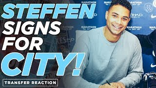 CONFIRMED: ZACK STEFFEN SIGNS FOR MAN CITY | REACTION