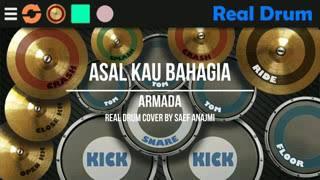 Real drum_ Armada # asal kan kau bahagia