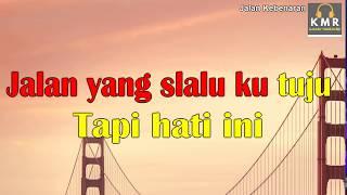 Karaoke Lagu Religi-Jalan Kebenaran Gigi Text