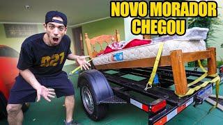CHEGOU O NOVO MORADOR DA CASA