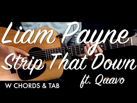 Liam Payne Strip That Down Guitar Tutorial Lesson W Chords Tab Guitar Cover How To Play Easy Vid Youtube