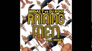 (it's) Raining Men (With DJ KOO) (Feat. Mikey) (Midas-T Club Edit Mix)