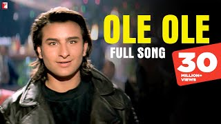 Ole Ole - Full Song | Yeh Dillagi | Saif Ali Khan | Kajol thumbnail