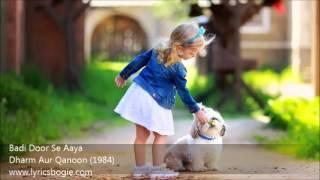 Badi Door Se Aaya Lyrics By - Dharm Aur Qanoon (1984) Full HD Song