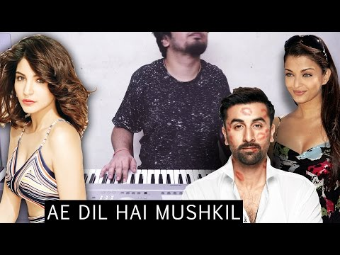 Ae Dil Hai Mushkil | EPIC PIANO COVER in 4K!