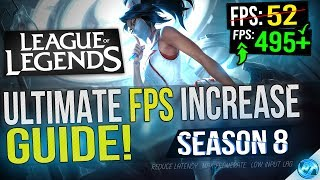 🔧 League Of Legends: Dramatically increase performance / FPS with any setup! 2018 Update