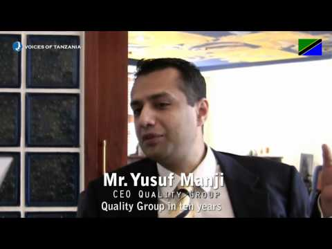 Voices of Tanzania - Mr. Yusuf Manji - CEO of Quality Group