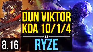 Dun - VIKTOR vs RYZE (MID) ~ KDA 10/1/4, Dominating ~ NA Master ~ Patch 8.16