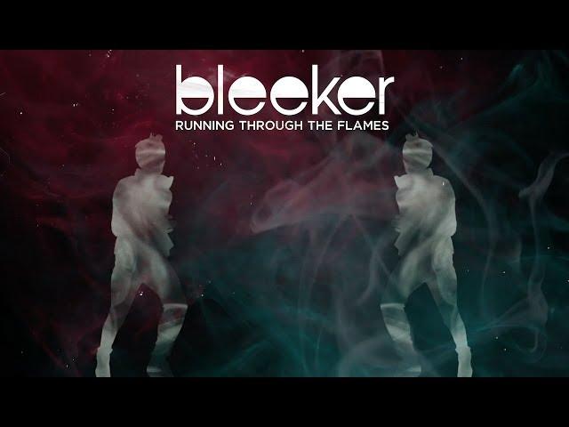 Bleeker - Running Through The Flames (Official Lyric Video)