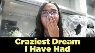 What Is The Craziest Dream I Have Had? | #SawaalSaturday