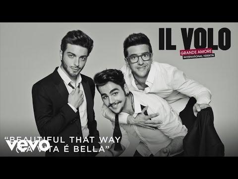 Il Volo - Beautiful That Way (La vita è bella)[Cover Audio]