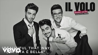 Il Volo - Beautiful That Way (La vita è bella)[Cover Audio]