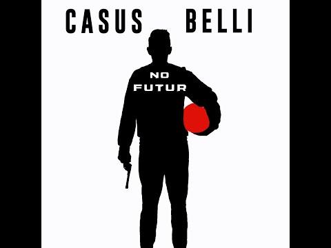 Youtube: CASUS BELLI – NO FUTUR – (Lost-Tape)