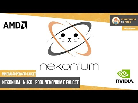 NEKONIUM (NUKO) - MINERAÇÃO PELA GPU - POOL NEKONIUM E FAUCET
