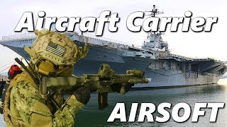 AIRSOFT on an AIRCRAFT CARRIER! [Op: High Tide Trailer]