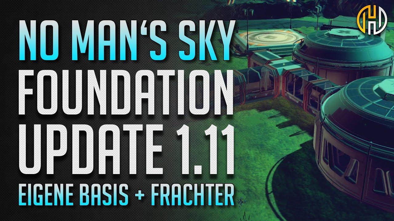 no man's sky foundation update | basis bauen + frachter gameplay