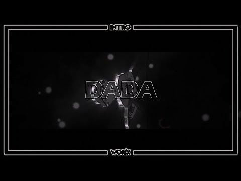 ✘ [Intro #4] ✘ Intro Dada