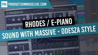 E-Piano Rhodes with Massive - Odesza Style - Sound Design