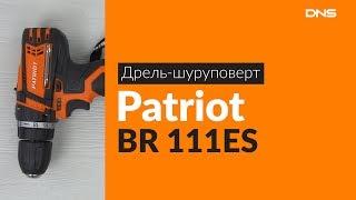 Розпакування дрилі-шуруповерта PATRIOT BR 111ES / Unboxing PATRIOT BR 111ES