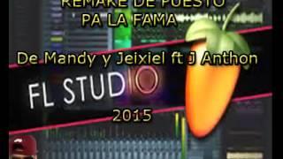 Remake de Puesto pa la fama de Mandy & Jeixiel Ft. J Anthon (By Alex-G)