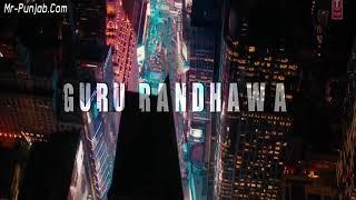 Lahore (Mr. Jatt) Guru Randhawa new song