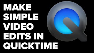 Gambar cover How to Edit Videos in Quicktime