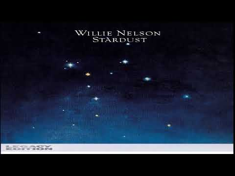 Willie Nelson - Stardust (Legacy Edition)[Full Album HQ]