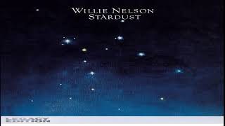 Willie Nelson - Stardust (Legacy Edition)[Full Album HQ]