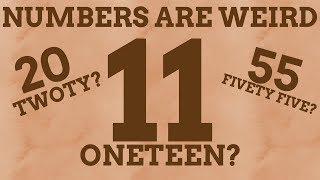 Why Is Eleven Not Called Oneteen?