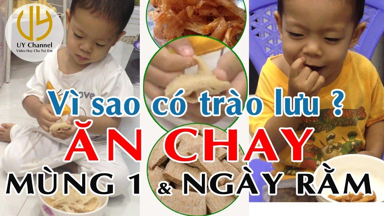 Vì sao có trào lưu ăn chay vào Mùng Một và ngày Rằm? Uy Channel - Video Hay Cho Trẻ Em