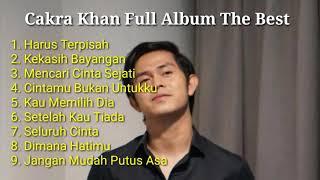 Cakra Khan Full Album Terbaik