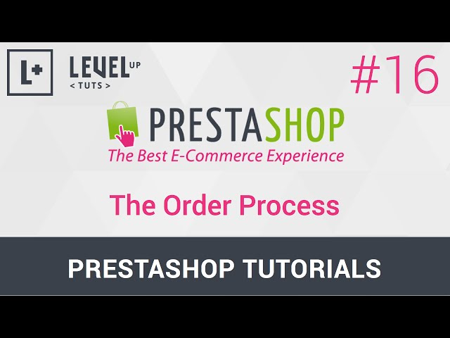 PrestaShop Tutorials #16 - The Order Process