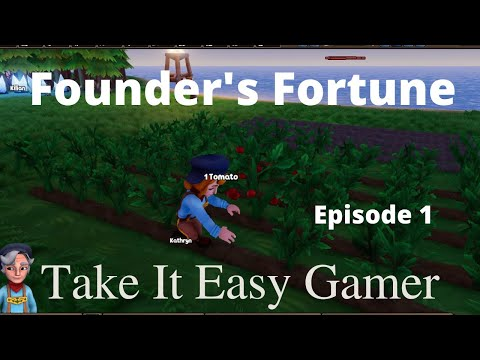 Founders Fortune - A Great Beginning  Episode #1 Playthrough |