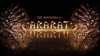 THE KINGDOM OF ARARAT - URARTU