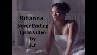 Rihanna Never Ending (Official Lyric Video)