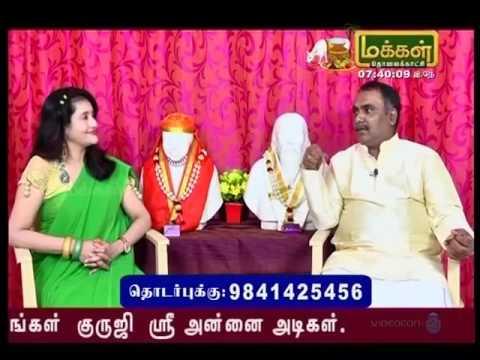 15th Jan makkal tv Sri Annaiyin Dharisanam by Sri Annai Adigal 9841425456
