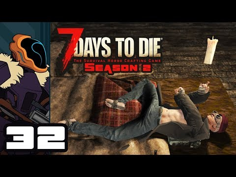 Let's Play 7 Days To Die [Alpha 16.4] - PC Gameplay Part 32 - Not Enough Vroom!