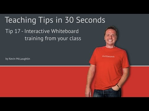 Tip17 Interactive Whiteboard training from your class