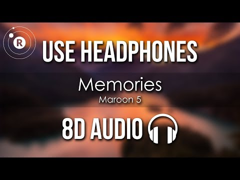 Maroon 5 Memories 8d Audio