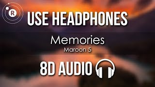 Maroon 5 - Memories (8D AUDIO)