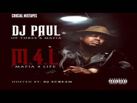 DJ Paul KOM - Mafia 4 Life [FULL MIXTAPE + DOWNLOAD LINK] [2016]
